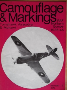 CAMOUFLAGE   MARKINGS  12. TOMAHAWK AIRACOBRA   MOHAWK RAF NORTHERN EUROPE 1936-45