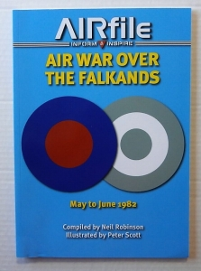 AIRFILE  04. AIR WAR OVER THE FALKLANDS MAY TO JUNE 1982