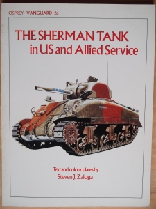 VANGUARD  26. THE SHERMAN TANK IN US   ALLIED SERVICE