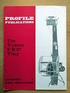 PROFILES AIRCRAFT PROFILES 005. VICKERS F.B.27 VIMY