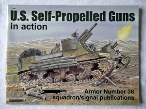 SQUADRON/SIGNAL ARMOR IN ACTION  2038. US SELF PROPELLED GUNS