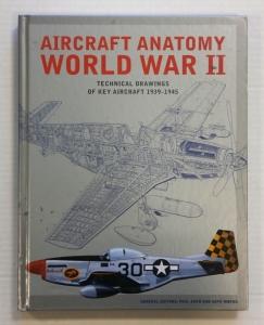 CHEAP BOOKS  ZB731 AIRCRAFT ANATOMY WORLD WAR II TECHNICAL DRAWINGS OF KEY AIRCRAFT 1939-1945