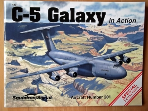 SQUADRON/SIGNAL AIRCRAFT IN ACTION  1201. C-5 GALAXY