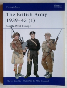 OSPREY  354. THE BRITISH ARMY 1939-45  1  NORTH-WEST EUROPE