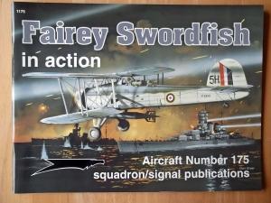 SQUADRON/SIGNAL AIRCRAFT IN ACTION  1175. FAIREY SWORDFISH