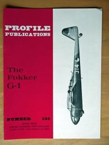 PROFILES AIRCRAFT PROFILES 134. FOKKER G-1