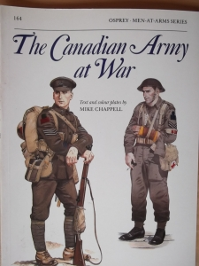 OSPREY  164. THE CANADIAN ARMY AT WAR