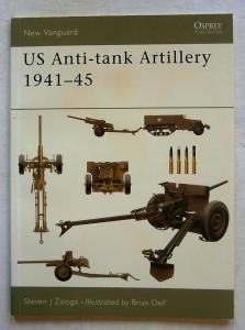 NEW VANGUARDS  107. US ANTI-TANK ARTILLERY 1941-45