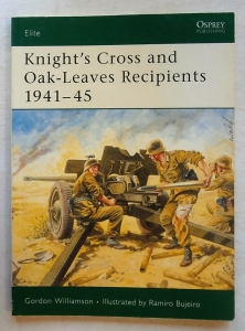 OSPREY ELITE  123. KNIGHTS CROSS   OAK LEAVES RECIPIENTS 1941-45