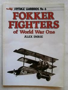 VINTAGE WARBIRDS  06. FOKKER FIGHTERS OF WORLD WAR ONE