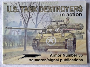 SQUADRON/SIGNAL ARMOR IN ACTION  2036. US TANK DESTROYERS