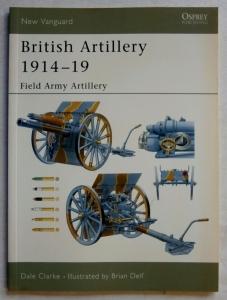NEW VANGUARDS  094. BRITISH ARTILLERY 1914-19