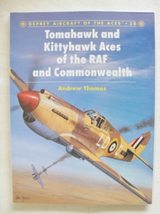 AIRCRAFT OF THE ACES  038. TOMAHAWK AND KITTYHAWK ACES OF THE RAF   COMMONWEALTH
