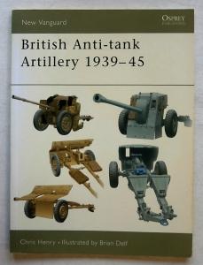 NEW VANGUARDS  098. BRITISH ANTI-TANK ARTILLERY 1939-45