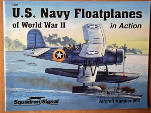 SQUADRON/SIGNAL AIRCRAFT IN ACTION  1203. US NAVY FLOATPLANES OF WWII