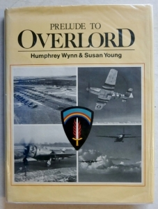CHEAP BOOKS  ZB397 PRELUDE TO OVERLORD - HUMPHREY WYNN AND SUSAN YOUNG