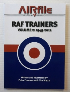 AIRFILE  08. RAF TRAINERS VOLUME 2  1945-2012