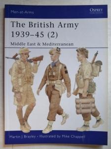 OSPREY  368. THE BRITISH ARMY 1939-45  2  MIDDLE EAST   MEDITERRANEAN
