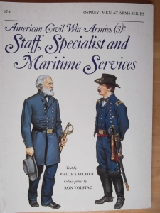 OSPREY  179. AMERICAN CIVIL WAR ARMIES  3  STAFF SPECIALIST   MARITIME SERVICES
