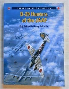 OSPREY AVIATION ELITE  005. B-29 HUNTERS OF THE JAAF