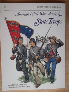 OSPREY  190. AMERICAN CIVIL WAR ARMIES  4  STATE TROOPS