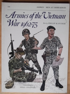 OSPREY  104. ARMIES OF THE VIETNAM WAR 1962-75