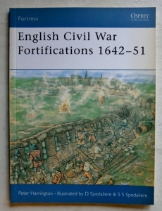 OSPREY FORTRESS  009. ENGLISH CIVIL WAR FORTIFICATIONS 1642-51