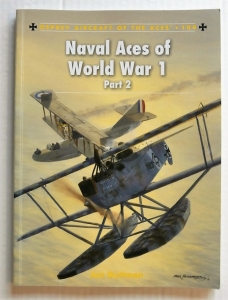 AIRCRAFT OF THE ACES  104. NAVAL ACES OF WORLD WAR I PART 2