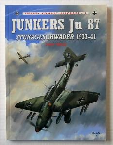 OSPREY COMBAT AIRCRAFT  001. JUNKERS Ju 87 STUKAGESCHWADER 1937-41