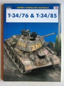 OSPREY MODELLING MANUALS  16. T-34/76   T-34/85