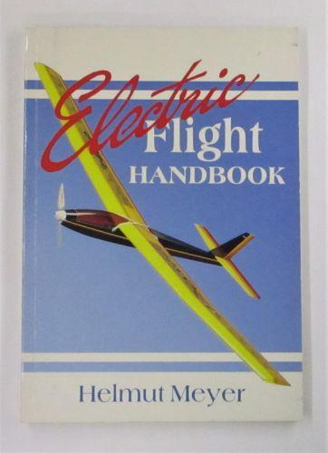 CHEAP BOOKS  ZB3463 ELECTRIC FLIGHT HANDBOOK - HELMUT MEYER