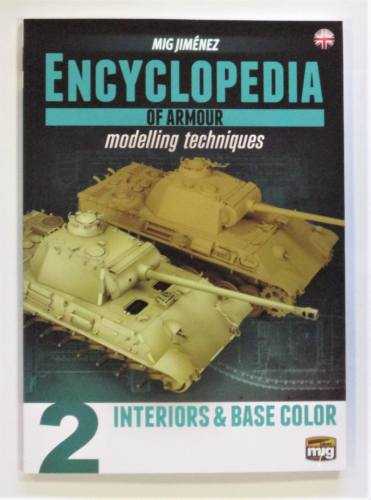 CHEAP BOOKS  ZB3621 MIG JIMENEZ ENCYCLOPEDIA OF ARMOUR MODELLING TECHNIQUES 2 INTERIORS AND BASE COLOR