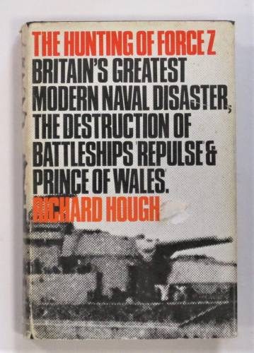 CHEAP BOOKS  ZB3595 THE HUNTING OF FORCE Z REPULSE AND PRINCE OF WALES - RICHARD HOUGH