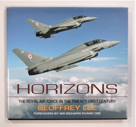 CHEAP BOOKS  ZB3622 HORIZONS THE ROYAL AIR FORCE IN THE TWENTY-FIRST CENTURY - GEOFFREY LEE