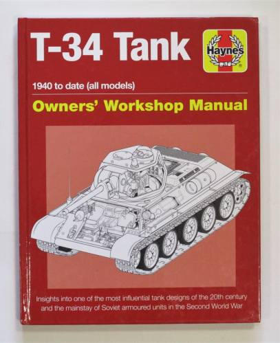 CHEAP BOOKS  ZB3662 T-34 TANK 1940 TO DATE OWNERS WORKSHOP MANUAL HAYNES