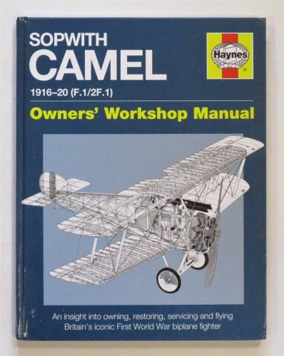 CHEAP BOOKS  ZB3661 SOPWITH CAMEL 1916-20  F.1/2F.1  OWNERS MANUAL WORKSHOP HAYNES