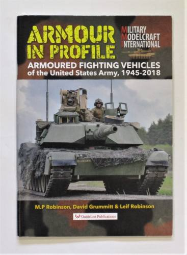 CHEAP BOOKS  ZB3647 MILITARY MODELCRAFT INTERNATIONAL ARMOUR IN PROFILE ARMOURED FIGHTING VEHICLES OF THE UNITED STATES 1945-2018