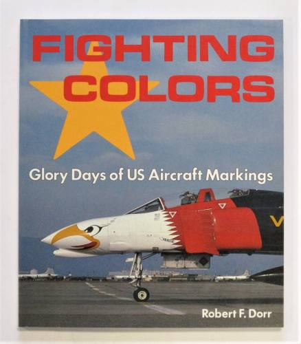 CHEAP BOOKS  ZB3675 FIGHTING COLORS glory days of  us aircraft markings - ROBERT F. DORR