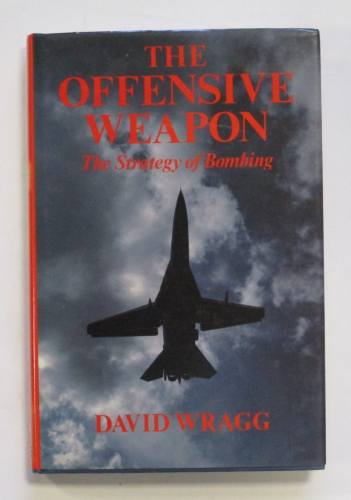 CHEAP BOOKS  ZB3689 THE OFFENSIVE WEAPON DAVID WRAGG
