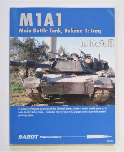 CHEAP BOOKS  ZB3718 M1A1 MAIN BATTLE TANK  VOLUME 1  IRAQ SABOT PUBLICATION IN DETAIL