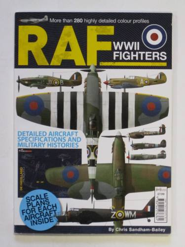 CHEAP BOOKS  ZB3726 RAF WWII FIGHTERS - CHRIS SANDHAM BAILEY