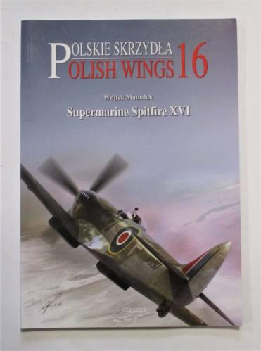 CHEAP BOOKS  ZB3704 POLSKIE SKRZDLA POLISH WINGS 16 SUPERMARINE SPITFIRE XVI