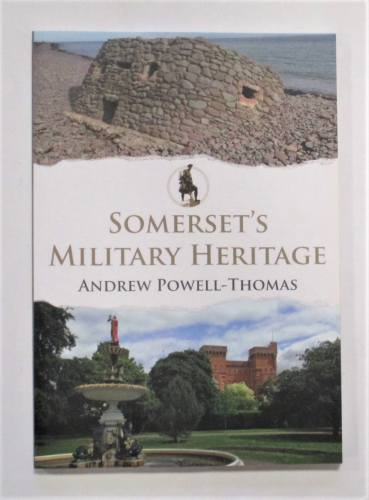CHEAP BOOKS  ZB3747 SOMERSET S MILITARY HERITAGE - ANDREW POWELL-THOMAS