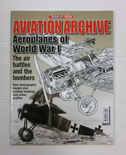 CHEAP BOOKS  ZB1191 AVIATION ARCHIVE - AEROPLANES OF WORLD WAR I