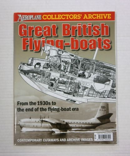 CHEAP BOOKS  ZB1186 COLLECTORS ARCHIVE - GREAT BRITISH FLYING-BOATS