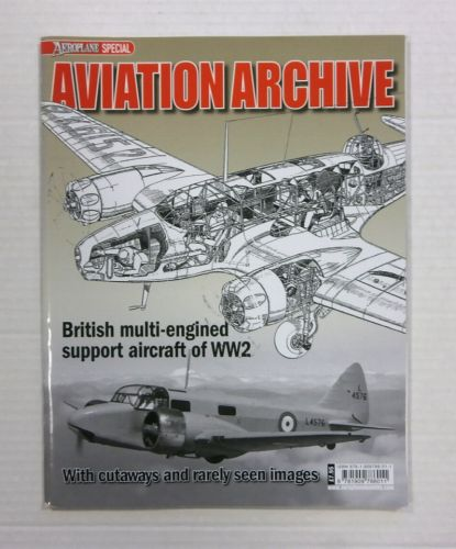 CHEAP BOOKS  ZB1184 AVIATION ARCHIVE - BRITISH MULTI-ENGINED SUPPORT AIRCRAFT OF WW2