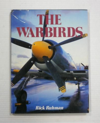 CHEAP BOOKS  ZB1196 THE WARBIRDS - RICK RUHMAN