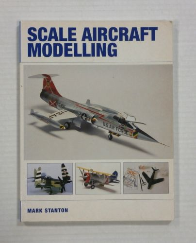 CHEAP BOOKS  ZB1200 SCALE AIRCRAFT MODELLING - MARK STANTON