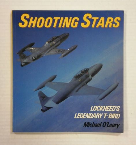 CHEAP BOOKS  ZB1219 SHOOTING STARS - LOCKHEEDS LEGENDARY T-BIRD
