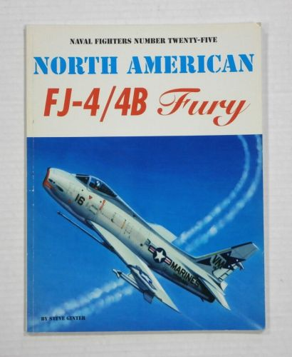 CHEAP BOOKS  ZB1209 NAVAL FIGHTERS NUMBER TWENTY-FIVE - NORTH AMERICAN FJ-4/4B FURY